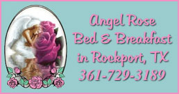 Angel Rose B&B in Rockport, TX