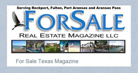 Real Estate For Sale Magazine in Rockport, TX