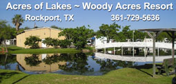 Woody Acres RV Resort in Rockport, TX